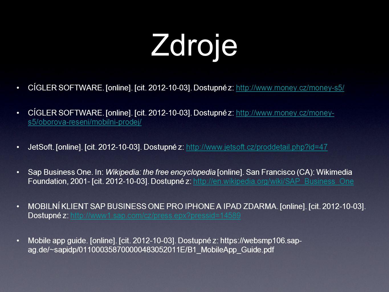 Zdroje CÍGLER SOFTWARE. [online]. [cit. 2012-10-03]. Dostupné z: http://www.money.cz/money-s5/